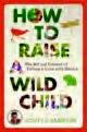 3. Raise Child